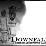 Downfall: A Horror Adventure Game (Downfall: История в стиле хоррор)