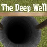 Инди хоррор The Deep Well (Глубокий колодец)