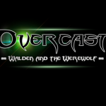 Overcast: Walden and the Werewolf