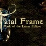 Fatal Frame IV (ZERO ~Tsukihami no Kamen~)