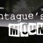 Хоррор Montague's Mount — мистика и призраки